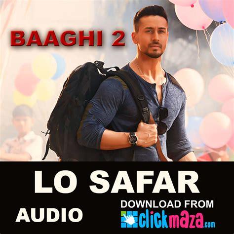 Lo Safar Shuru Ho Gaya Full Song Download Ungiuspiram S Ownd